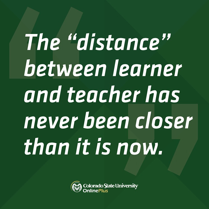 The distance between learner and teacher has never been closer than it is now