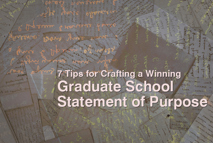 How To Write A Statement Of Purpose For Graduate School
