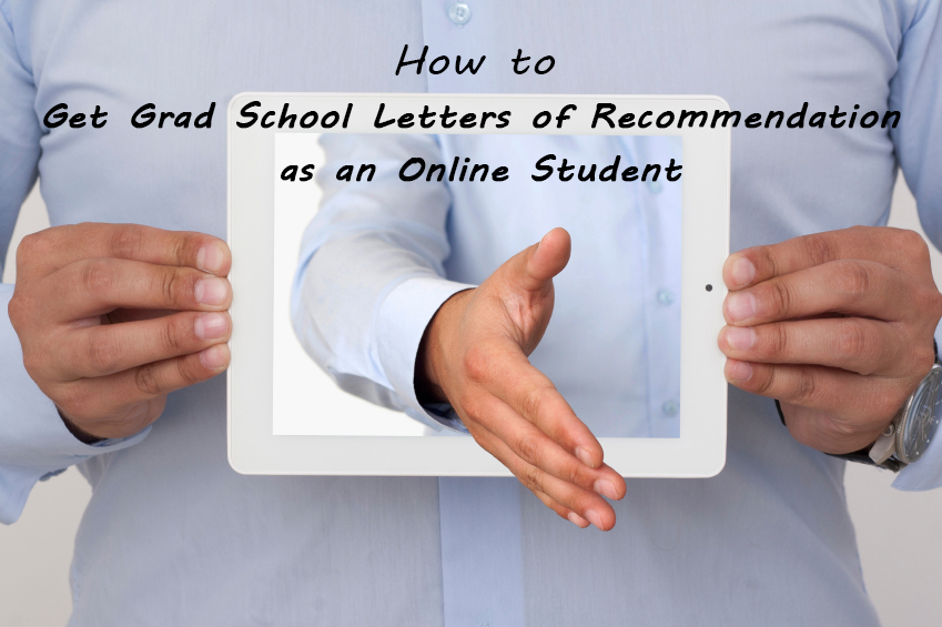 Letter Of Recommendation For Student: How To Get A Grad School Letter Of Recommendation As An